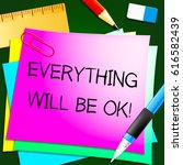 everything will be ok message... | Shutterstock . vector #616582439