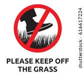 please keep of the grass sign | Shutterstock .eps vector #616617224