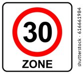 speed limit zone 30 sign ... | Shutterstock .eps vector #616661984