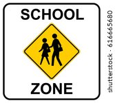 school zone sign  vector... | Shutterstock .eps vector #616665680