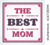 happy mothers day typographical ... | Shutterstock .eps vector #616728344
