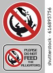 please do not feed the... | Shutterstock .eps vector #616895756