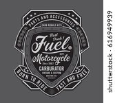 Stock vector vintage motorcycle fuel typography tee shirt graphics vectors 616949939
