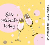 two glasses with champagne with ... | Shutterstock .eps vector #616970558
