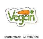 cute hand drawn vegan label... | Shutterstock . vector #616989728