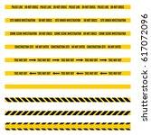 A Set Of Various Warning Tapes...