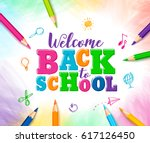 welcome back to school vector... | Shutterstock .eps vector #617126450