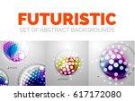 set of vector modern futuristic ... | Shutterstock .eps vector #617172080