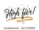 high five card  banner.... | Shutterstock .eps vector #617195000