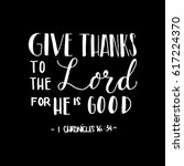 give thanks to the lord for he... | Shutterstock .eps vector #617224370