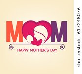 happy mother's day  vector... | Shutterstock .eps vector #617248076