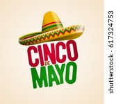 cinco de mayo holiday poster... | Shutterstock .eps vector #617324753