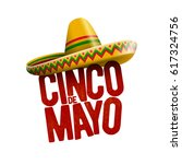 cinco de mayo holiday poster... | Shutterstock .eps vector #617324756