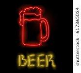 vector neon sign   beer on... | Shutterstock .eps vector #617365034