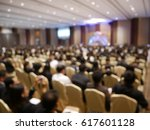 blurry image in conference room. | Shutterstock . vector #617601128