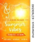 summer vibes card. vector... | Shutterstock .eps vector #617606540