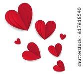 cut paper red valentine hearts... | Shutterstock . vector #617618540