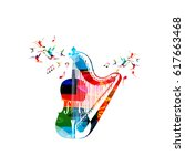 colorful violoncello with harp... | Shutterstock .eps vector #617663468
