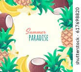 tropical fruit template with... | Shutterstock .eps vector #617698820