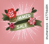 summer sale card with flowers... | Shutterstock .eps vector #617756684