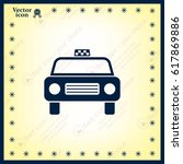 taxi icon | Shutterstock .eps vector #617869886