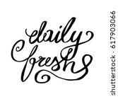 vector hand drawn daily fresh... | Shutterstock .eps vector #617903066