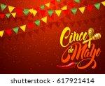 cinco de mayo festive greeting... | Shutterstock .eps vector #617921414