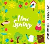 i love spring lettering...   Shutterstock .eps vector #618027524