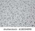 abstract shot of raindrops on... | Shutterstock . vector #618034898