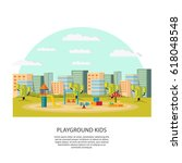 playground kids concept with... | Shutterstock .eps vector #618048548