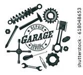 monochrome vintage garage tools ... | Shutterstock .eps vector #618048653
