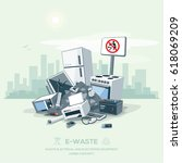 vector illustration of e waste... | Shutterstock .eps vector #618069209