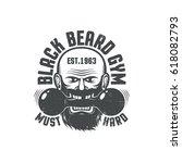 black beard gym   grunge logo.... | Shutterstock .eps vector #618082793