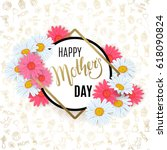 mother's day background with... | Shutterstock .eps vector #618090824