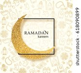 ramadan kareem illustration... | Shutterstock .eps vector #618090899
