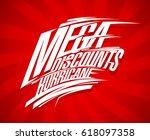 mega discounts hurricane sale... | Shutterstock .eps vector #618097358