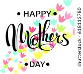 happy mother's day greeting... | Shutterstock .eps vector #618113780