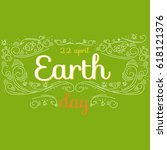 earth day hand drawn lettering... | Shutterstock .eps vector #618121376