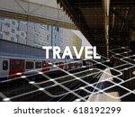 travel expedition destination... | Shutterstock . vector #618192299
