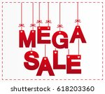 mega sale letters design | Shutterstock . vector #618203360