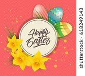 happy easter lettering  circle  ... | Shutterstock .eps vector #618249143