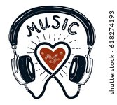 i love music. hand drawn... | Shutterstock .eps vector #618274193