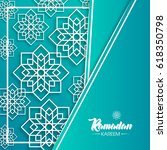 ramadan kareem beautiful... | Shutterstock .eps vector #618350798