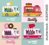 set food trucks ice cream cake... | Shutterstock .eps vector #618395600