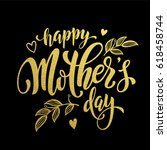 happy mother day gold glitter... | Shutterstock .eps vector #618458744