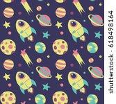 seamless cute cartoon space... | Shutterstock .eps vector #618498164