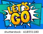 let s go message in retro pop... | Shutterstock .eps vector #618551180