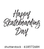 happy skateboarding day  text... | Shutterstock .eps vector #618572684