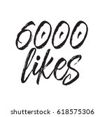6000 likes  text design. vector ... | Shutterstock .eps vector #618575306