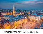 zagreb. cityscape image of...   Shutterstock . vector #618602843